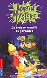 Martin Mystère, Tome 11 : Le trésor maudit du farfadet