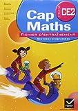 Cap Maths CE2 ed.2011 : Fichier d'Entrainement + Dico-Maths