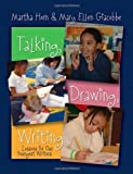 img - for Talking, Drawing, Writing: Lessons for Our Youngest Writers by Horn, Martha, Giacobbe, Mary Ellen (2007) Paperback book / textbook / text book
