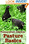 Permaculture Chicken: Pasture Basics