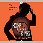 Except for the Bones | Collin Wilcox