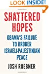 Shattered Hopes: The Failure of Obama...