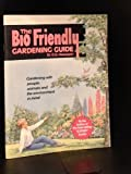 The Bio-Friendly Gardening Guide (Expert Series) (0903505339) by Hessayon, D. G.