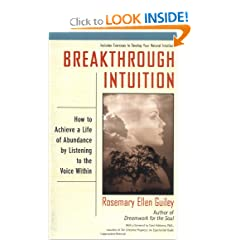 Breakthrough Intuition: How to Achieve a Life of Abundance by Listening to the Voice Within