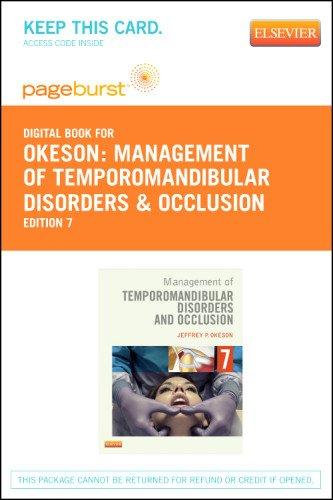 Management of Temporomandibular Disorders and Occlusion - Pageburst E-Book on VitalSource (Retail Access Card), 7e