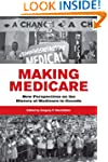 Making Medicare: New Perspectives on...