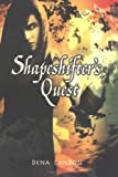 img - for Shapeshifter's Quest by Dena Landon (2005-08-04) book / textbook / text book
