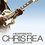 Chris Rea Heartbeats - Chris Rea's Greatest Hits