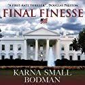 Final Finesse (       UNABRIDGED) by Karna Small Bodman Narrated by Basil Sands