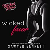 Wicked Favor: The Wicked Horse Vegas | [Sawyer Bennett]