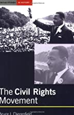 The Civil Rights Movement Revised by Bruce J. Dierenfield