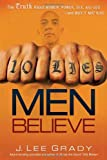 10 Lies Men Believe: The Truth About Women, Power, Sex and God-and Why it Matters