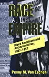 Race against Empire: Black Americans and Anticolonialism, 1937-1957 (Collectifs)