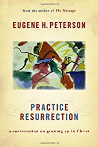 Cover of &quot;Practice Resurrection: A Conver...