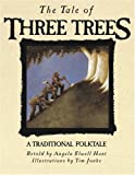 The Tale of Three Trees: A Traditional Folktale (0745917437) by Angela Elwell Hunt