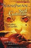 Sandman: Preludes and Nocturnes Neil Gaiman