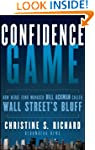 Confidence Game: How Hedge Fund Manag...