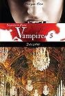 Souvenirs d'une vampire, tome 5 : Désirée