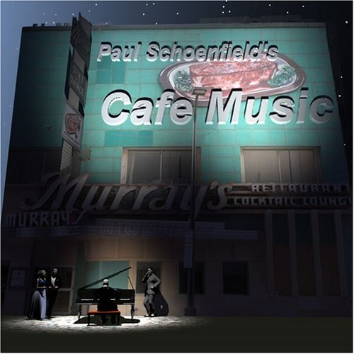 Paul Schoenfield's Cafe Music