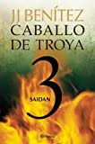 img - for Saidan. Caballo de Troya 3 (Spanish Edition) book / textbook / text book