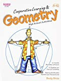 Cooperative Learning and Geometry; High School Activities