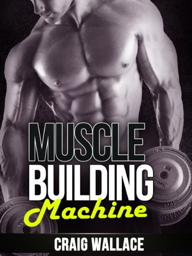 Muscle Building Machine (English Edition)