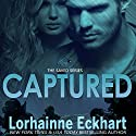 Captured: Saved, Book 3 Audiobook by Lorhainne Eckhart Narrated by Caroline McLaughlin