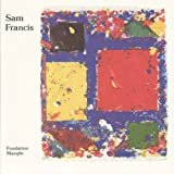 Sam Francis: Monotypes et peintures- Exhibition (19 Mars-5 Mai, 1983) (2855871123) by Yves Michaud