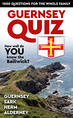 guernsey-quiz-book-1000-questions-for-the-whole-family-english-edition