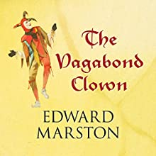 The Vagabond Clown Audiobook by Edward Marston Narrated by David Thorpe