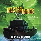 Masterminds: Payback Hörbuch von Gordon Korman Gesprochen von: Ramon de Ocampo, Tarah Consoli, Kelly Jean Badgley