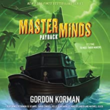 Masterminds: Payback Audiobook by Gordon Korman Narrated by Ramon de Ocampo, Tarah Consoli, Kelly Jean Badgley