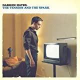 Darren Hayes The Tension and the Spark