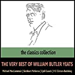The Very Best of William Butler Yeats | William Butler Yeats