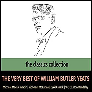 The Very Best of William Butler Yeats Audiobook