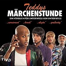 Teddys Märchenstunde: Ein Hörbuch für unterwegs von unterwegs  von Tedros Teclebrhan Gesprochen von: Tedros Teclebrhan