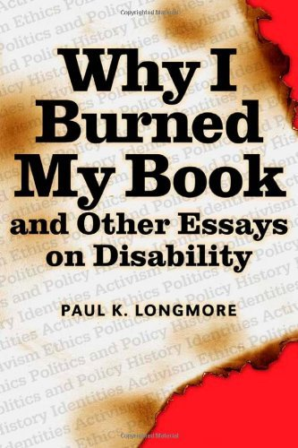 american book burned disability essay i other subject why The question is not what is real, but which reality is important michael foucault, the prolific french philosopher cum sociologist, was all about difference and the means by which people were marginalized in history and by society curiously, he never wrote about disability although he was at his most.