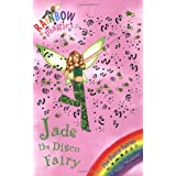 Rainbow Magic: The Dance Fairies: 51: Jade The Disco Fairyby Daisy Meadows