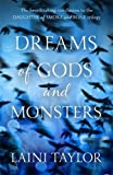 Laini Taylor Dreams of Gods and Monsters (Daughter of Smoke and Bone Trilogy)