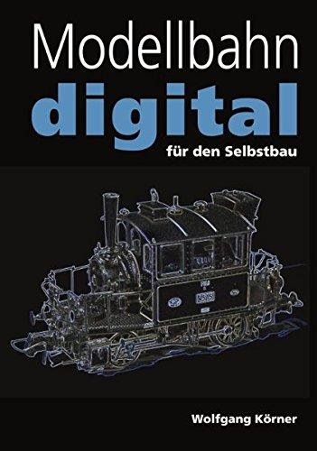 Modellbahn Digital Fur Den Selbstbau  [K. Rner, Wolfgang] (Tapa Blanda)