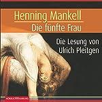 Die fünfte Frau   Henning Mankell