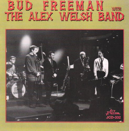 With the Alex Welsh Band by Bud Freeman