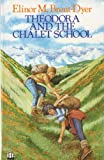 Theodora and the Chalet School (0006923038) by Brent-Dyer, Elinor M.