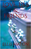 img - for Love, Lies & Friends book / textbook / text book