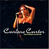 echange, troc Carlene Carter - The Platinum Collection : Carlene Carter