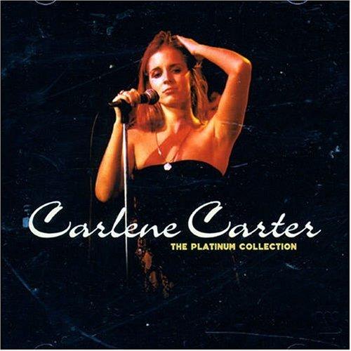 CARLENE CARTER - Carlene Carter - Platinum Collection - Zortam Music