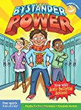 Phyllis Kaufman Goodstein Bystander Power: Now with Anti-Bullying Action (Laugh & Learn)
