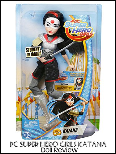 Review: DC Super Hero Girls Katana Doll Review
