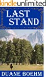 Last Stand (A Gideon Johann Western B...