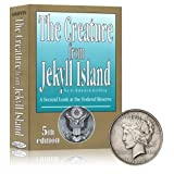 img - for The Creature From Jekyll Island: A Second Look At the Federal Reserve with Free Silver Dollar book / textbook / text book